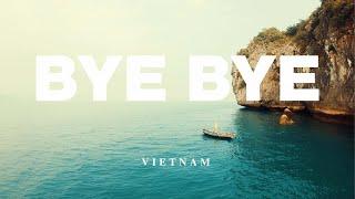 Bye Bye - Vietnam