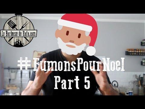 #fumonspournoel-5eme-partie-!