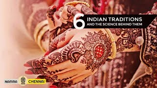 6 Unique Indian Traditions and The Science Behind