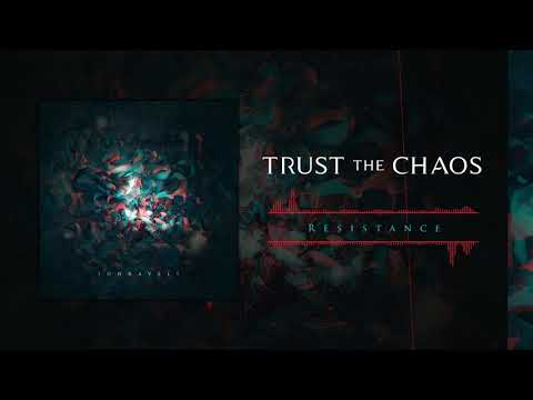 Trust The Chaos: Resistance (Official Audio) Mp3
