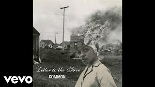 Common - Letter To The Free ft. Bilal