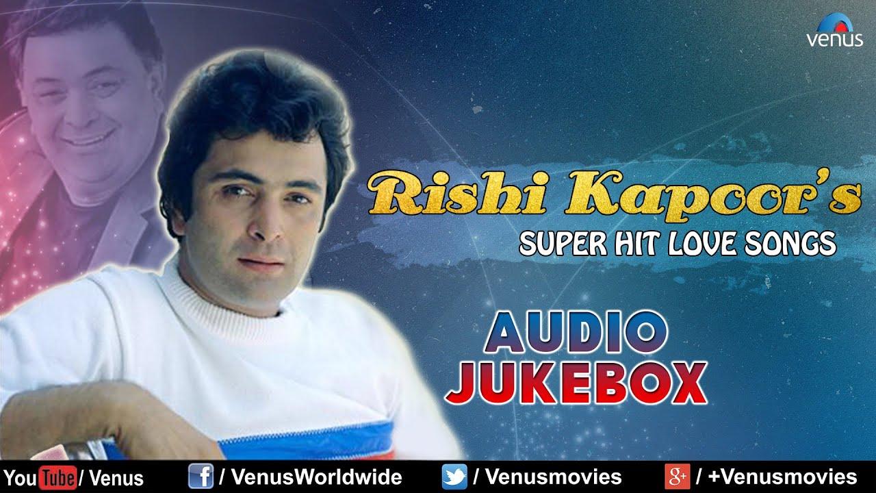 Rishi Kapoor : Bollywood Super Hit Love Songs || Audio