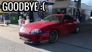 Saying Goodbye To The 800HP Toyota Supra :(