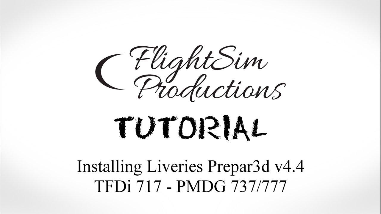 Installing Liveries in Prepar3d V4 4