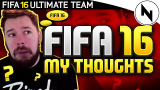 FIFA 16 - MY THOUGHTS ON FIFA