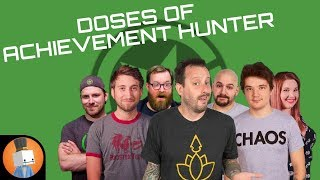 Doses of Achievement Hunter