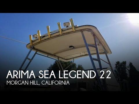 Used 1999 Arima Sea Legend 22 for sale in Morgan Hill, California