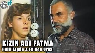 Kızın Adı Fatma (1988) - Türk Filmi (Halil Ergün \u0026 Fulden Uras)