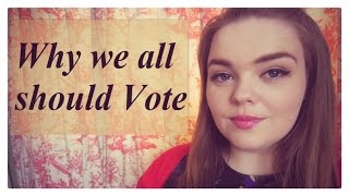 Why we all should vote | NiamhTbh