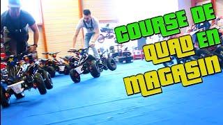 Course de Quads dans un Magasin !