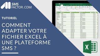 Comment adapter votre fichier Excel pour une plateforme SMS?