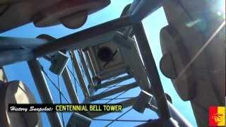 History Snapshot: Centennial Bell Tower