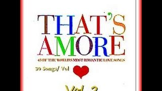 That's Amore Vol 2  -  Dean Martin