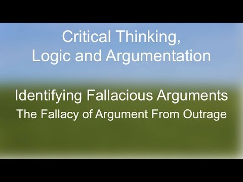 Critical Thinking: The Fallacy of Argument from Outrage