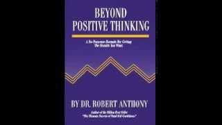 Beyond Positive Thinking - Dr. Robert Anthony , Read  Randy Bear Reta