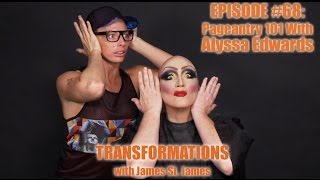 James St. James and Alyssa Edwards: Transformations