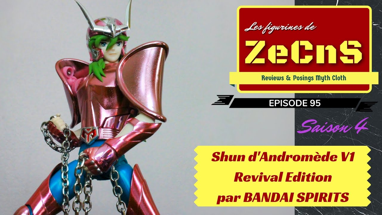Saint Seiya Myth Cloth - Les Figurines de ZeCnS - Shun d'Andromède V1 Revival Bandai Spirits Review