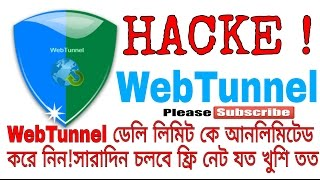 WebTunnel Hacked successfully for all mobile 1000% worked. Unlimited free Internet