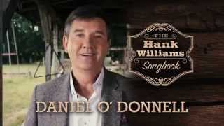 Daniel O'donnell 'the Hank Williams Songbook' New Album Tv Ad 2015