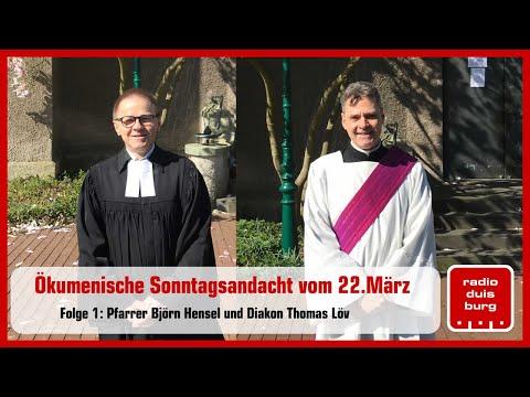 Ökumenische Sonntagsandacht aus Duisburg vom 22. März