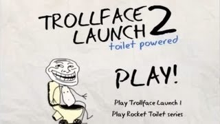 Troll Face Game Troll Face Launch - Number 2 in the toilet! Trolling Online Game