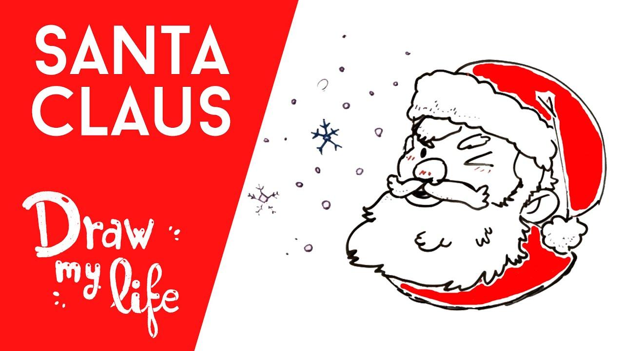 SANTA CLAUS - Draw My Life