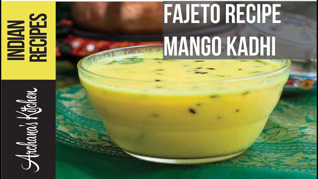 Fajeto Recipe - Gujarati Ripe Mango Curry Recipe