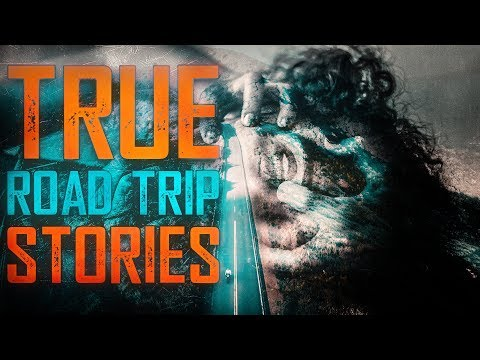 8 True Scary Road Trip Horror Stories