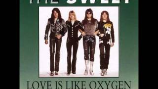"The Sweet  "" Love is Like Oxygen "" ( Full Version )"