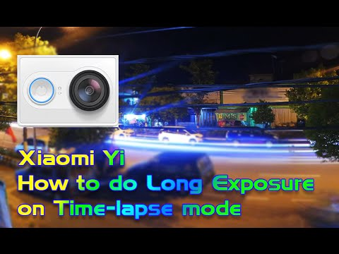 Xiaomi Yi: How To Do Long Exposure On Time-lapse
