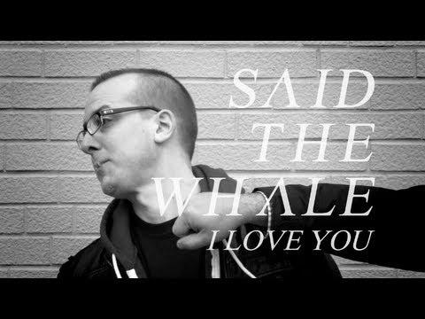 """Said The Whale """"I Love You"""" teaser"""