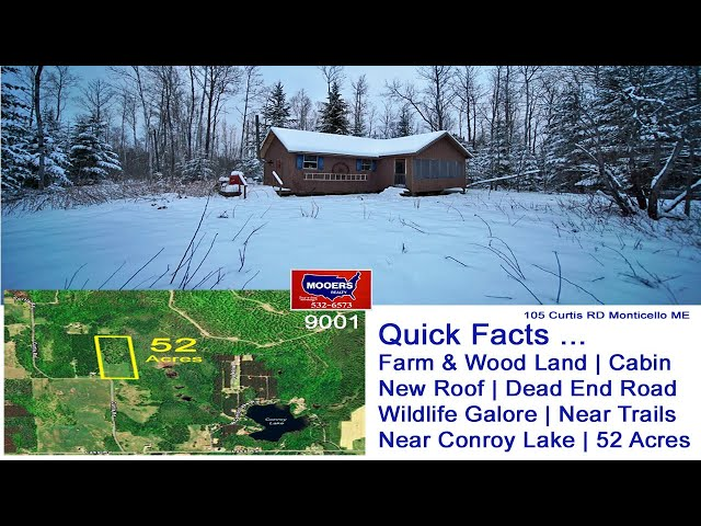 Maine Land, Cabin For Sale On 52 Acres | 105 Curtis RD Monticello ME MOOERS REALTY #9001