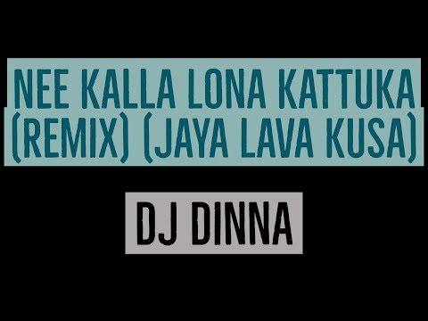 Nee Kalla Lona Kattuka (Remix) |Telugu DJ Song|Jay Lava Kusa| DJ Dinna