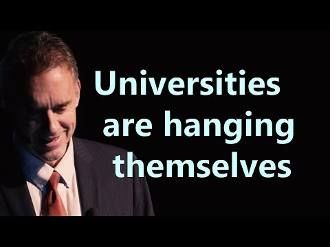 Universities are hanging themselves with their own rope - Jordan Peterson