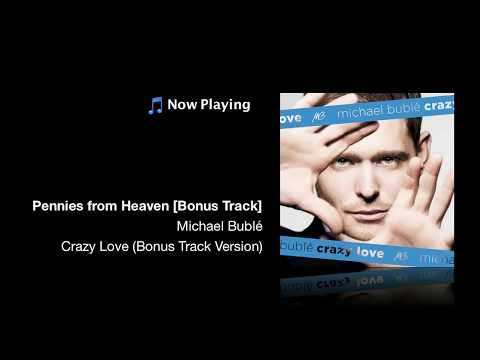 Pennies From Heaven  Michael Bublé