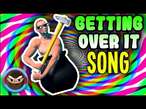 """GETTING OVER IT SONG """"Get Over It"""" by TryHardNinja"""