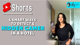 4 Smart Ways To Detect Hidden Cameras In A Hotel | Curly Tales