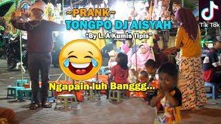 TIKTOK TONGPO DJ AISYAH GOYANG 2 JARI Part II PRANK INDONESIA