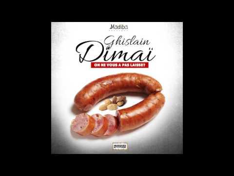 Ghislain Dimaï - On ne vous a pas laissé ? (Audio officiel)