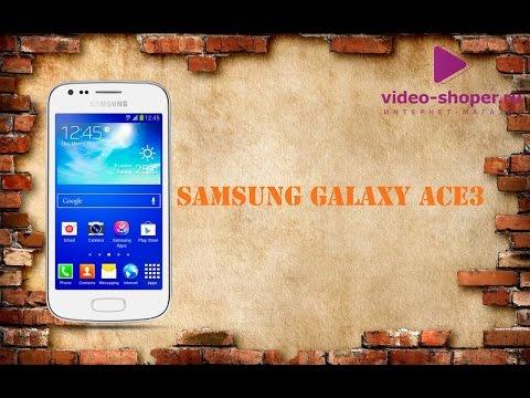 Обзор телефона Samsung Galaxy Ace3