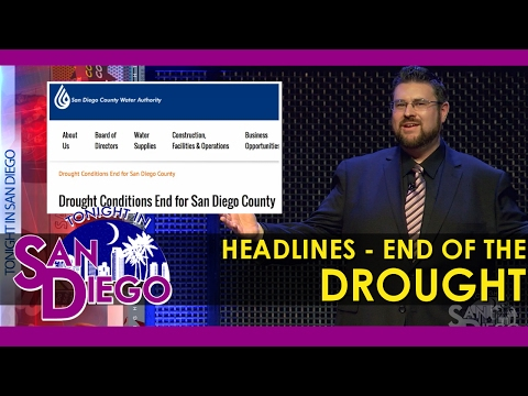 Tonight in San Diego Headlines - End of the California Drought