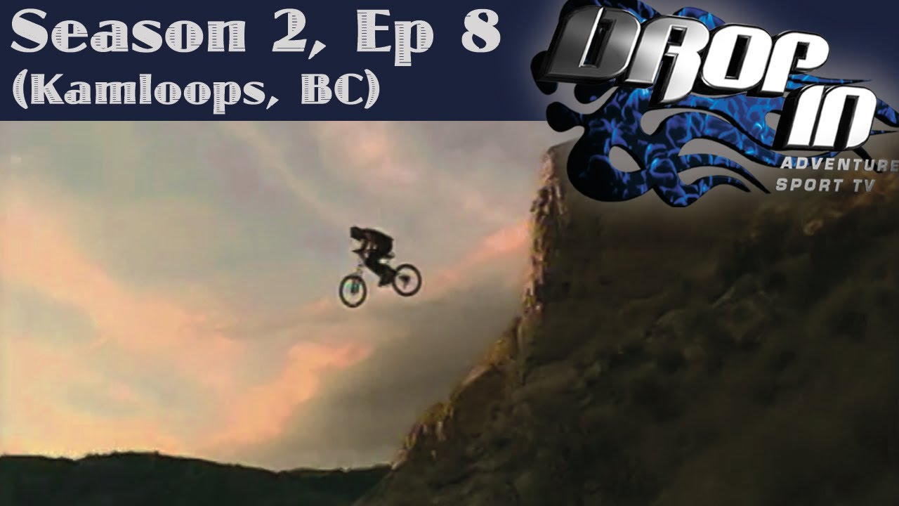 Drop In Season 2 Ep 8 Kamloops Bc Matt Hunter Matt Brooks