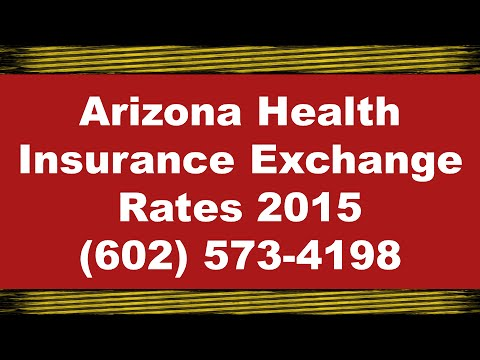 Arizona Health Insurance Exchange Rates 2015 | Call: 602-573-4198