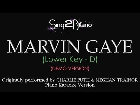 Marvin Gaye (Lower Key - Piano karaoke demo) Charlie Puth & Meghan Trainor