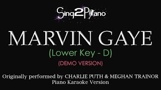 Marvin Gaye (Lower Key - Piano karaoke demo) Charlie Puth & Meghan Trainor