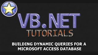 VB.NET Tutorial - Dynamic Queries With An Access Database