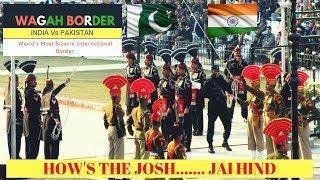 Wagah Border I India Pakistan Retreat Ceremony I Battleground I 2019