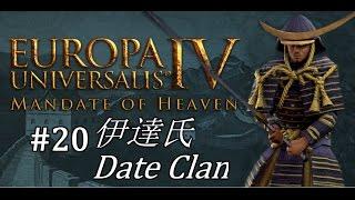 EU4 - Mandate of Heaven - Date Clan - Part 20