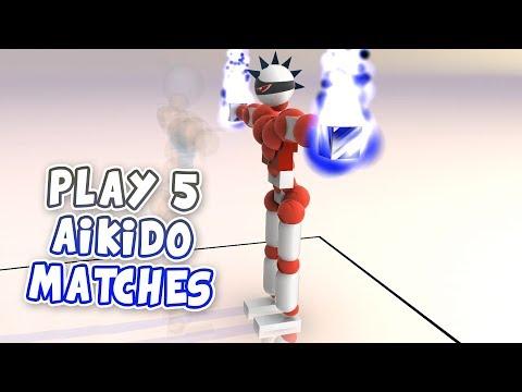 PLAY 5 AIKIDO MATCHES | Toribash