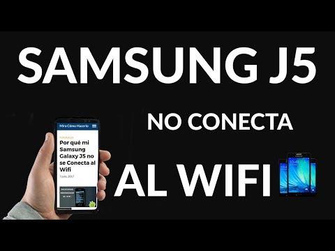 Por qué mi Samsung Galaxy J5 no se Conecta al Wifi